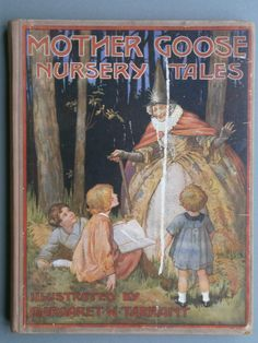 MOTHER GOOSE NURSERY TALES HB C1930'S LOVELY MARGARET TARRANT ILLUSTRATIONS in Books, Comics & Magazines, Antiquarian & Collectable | eBay