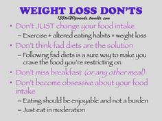 A summary of the article: The Dos and Don'ts of Weight Loss