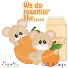 We Go Together Like Peaches & Cream Cutting Files+Clipart