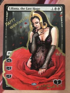 Altered MTG Liliana ,the Last hope  Happy Valentine's Day BY SITONG 2018 Game Cards, Card Games, Magic Cards, Magic The Gathering, Alters, Mtg, Happy Valentines Day, Geek Stuff, My Arts