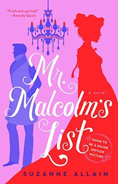 """Mr. Malcolm's List - """"Suzanne Allain delivers a fresh, spirited take on the classic Regency romp. Mr. Malcolm's List is a delightful tale that perfectly illustrates the enduring appeal of the Regency romance. It's all here--the fast, witty banter, the elegant ballrooms, the quirky characters, the charming, strong-willed heroine and the dashing hero who has a thing or two to learn about love."""" --Amanda Quick, New York Times bestselling author (This post contains affiliate links.) Best Period Dramas, Period Drama Movies, Novels To Read, Books To Read, Free Epub, Netflix Streaming, Historical Romance, Historical Fiction, High Society"""