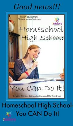 Homeschool High School- You Can Do It! on Kindle from 7 Sisters Homeschool