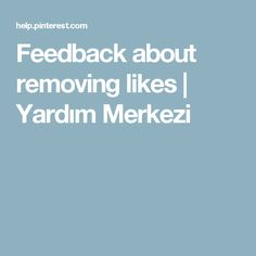 Feedback about removing likes | Yardım Merkezi