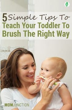 5 Simple Tips On How To Brush Toddler Teeth The Right Way
