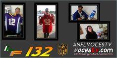 @VOCESTV_1 #LOSFANATICOS 132 #NFLVOCESTV
