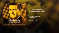 A / You're Adorable (The Alphabet Song) - YouTube