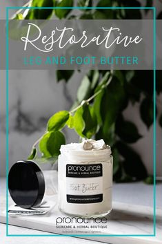 Restorative Leg and Foot Butter - Pronounce Skincare