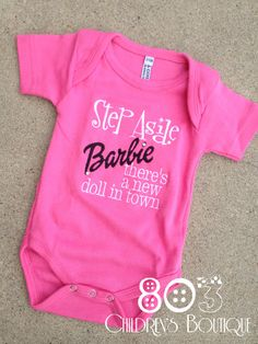 Sayings Step Aside Barbie   This listing is for a custom Step Aside Barbie shirt. This design is machine embroidered directly on to the shirt. No stickers or iron ons used at our shop.   You can add a M2M (made to match) hair bow during checkout if you like.   Comes in sizes:  Onesies: 0-3 month, 3-6 month, 6-12month  Shirt: 12m, 18m, 24m 3T, 4T 5/6, 6x, S, M, L
