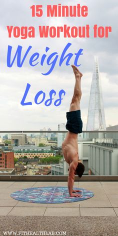15 minute awesome yoga poses for weight loss #yoga #weightwatchers #fithealthlab