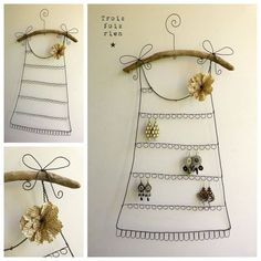 The deco idea of Saturday: a jewelry holder dress - Trendy Home Decorations Jewellery Storage, Jewellery Display, Jewelry Organization, Wire Crafts, Metal Crafts, Diy And Crafts, Jewelry Holder, Wire Jewelry, Craft Projects