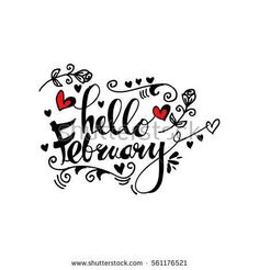 Handmade vector calligraphy and text Hello february