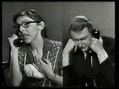 Nichols & May were Mike Nichols and Elaine May, here doing a mother-and-son sketch. Nichols went on to be a big-time movie director, including The Graduate, Catch-22 and Charlie Wilson's War.