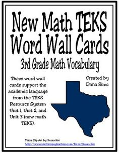 Great way to reinforce the NEW TEKS vocabulary for my students and me!  #newmathteks New TEKS Word Wall Cards: 3rd Grade