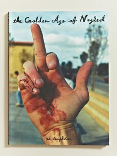 This book looks awesome: The Golden Age of Neglect - Ed Templeton