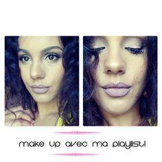 Amande Beauty: Make up avec ma playlist du moment!