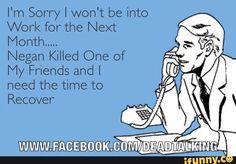 Negan killed one of my friends....
