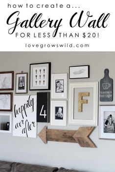 How to Create A Gallery Wall for Under $20! A must have for every home!