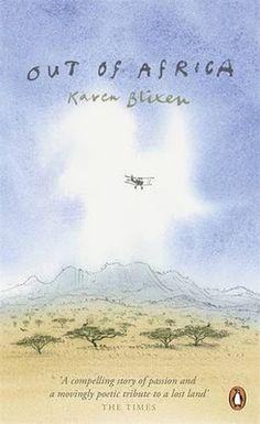 Out of Africa - Karen Blixen