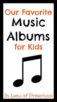 Favorite Music Albums for Kids from In Lieu of Preschool