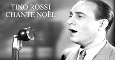Les 5 plus belles chansons de Noël chantées par Tino Rossi
