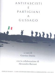"""Fotogallery presentazione libro """"Antifascisti Partigiani a Gussago"""" - http://www.gussagonews.it/fotogallery-presentazione-libro-antifascisti-partigiani-gussago-ottobre-2015/"""