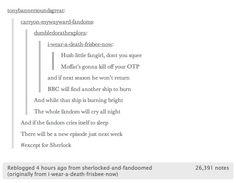 Except for Sherlock.