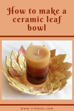 How to make a ceramic leaf bowl using the slab building technique