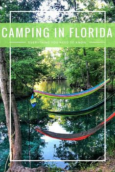 Camping in Florida - What you need to know!