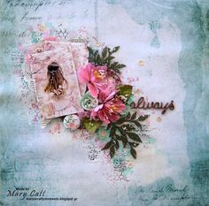 Mary's Crafty Moments: ''Always'' - GD Layout for Cuts2luv May's Moodboar...