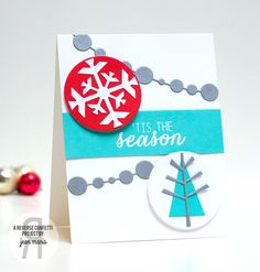 Card by Jean Manis. Reverse Confetti stamp set: Seasonal Sentiments. Confetti Cuts: Branch Out, Circle Garland, and Let It Snow. November 2015 SFYTT