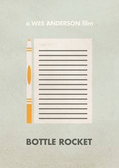 Bottle Rocket | Wes Anderson Minimal Movie Posters by Justin Mezzel