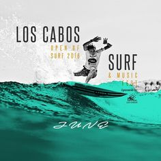Coming to you in June !  #Surf #Music #Beach #Sun #Fun #CABO by loscabosopenofsurf