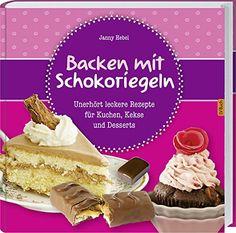 Backen mit Schokoriegeln: Unerhört leckere Rezepte für Kuchen, Kekse und Desserts. von Janny Hebel http://www.amazon.de/dp/378435338X/ref=cm_sw_r_pi_dp_DAwbvb1N5SNDH