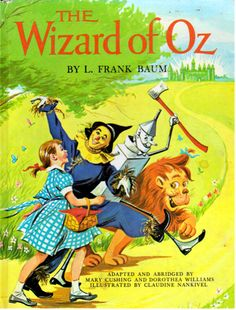 The Wizard of Oz by L. Frank Baum, illustrated by Claudine Nankivel, 1962.
