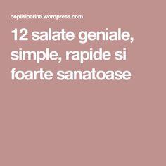 12 salate geniale, simple, rapide si foarte sanatoase