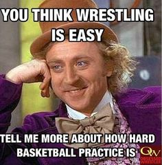 College Basketball Players  You can't 'Play' in Wrestling! #obsessedwrestler #WrestlingMEMEs #Wrestling #MarchMadness #MarchMatness #CollegeWrestling #ncaaWrestling #ncaaChampions