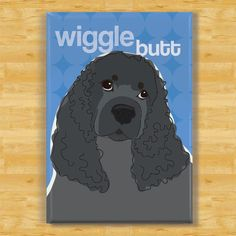 Cocker Spaniel Magnet - Wiggle Butt Pop Doggie