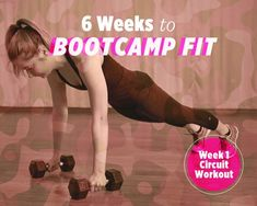 6 Weeks to Bootcamp Fit: Week 1 Circuit Strength-Training Workout | Women's Health Magazine