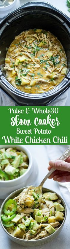 Paleo - Slow Cooker White Chicken Chili with Sweet Potato Paleo - an easy, healthy meal perfect for any night and great for leftovers too! It's The Best Selling Book For Getting Started With Paleo Crock Pot Recipes, Chicken Recipes, Crock Pots, Chicken Meals, Rotisserie Chicken, Paleo Soup, Paleo Chicken Soup, Whole Foods, Healthy Slow Cooker
