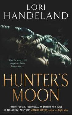 Hunter's Moon (Nightcreature, #2) by Lori Handeland