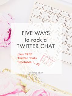 5 Ways to Rock a Twitter Chat | Twitter chats are THE way to connect with likeminded bloggers, entrepreneurs and creatives across the globe. Find out how to rock a Twitter chat with my guide and FREE printable Twitter chat timetable. Click through to get started!