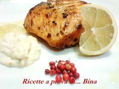 Trancio di salmone al pepe rosa - Ricetta semplice - Ricette a prova di Bina