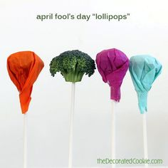 "Give your kid an April Fools' Day ""lollipop."" 
