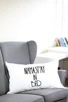 Fun Pillows - Namast'ay In Bed Pillow Case - Namastay In Bed - by www.arimadesigns.etsy.com