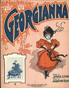 "jackstune: ""1906 - sheet music ""Georgianna"" - with vaudeville performers pictures - 'The Garrity Sisters'. also cover art showing 1906 fashion and a pretty girl """