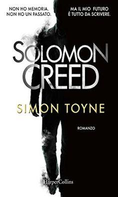 """La libreria di Luce: Segnalazione del libro """"Solomon Creed"""" di Simon To..."""