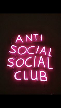 Definitely my kind of club anti social social club. Cancel eachother out? Comment below Pink Neon Lights, Neon Light Signs, Neon Quotes, Dope Quotes, Neon Words, Lit Wallpaper, Pink Neon Wallpaper, Wallpaper Ideas, Custom Neon Signs