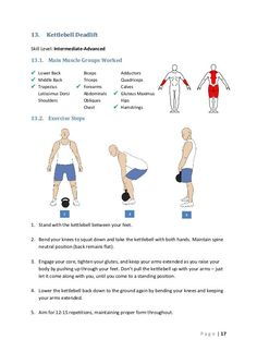 13. Kettlebell Deadlift Skill Level: Intermediate-Advanced 13.1. Main Muscle Groups Worked  Lower Back  Middle Back ...
