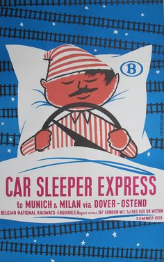 Artist: Capouillard, 1959. car sleeper express to Munich  Milan via Dover - Ostende