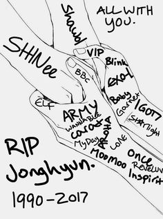 forgive me if I missed a few. I'm a Carat/ARMY/EXO-L/I GOT7/Starlight, but I cried over Jonghyun's death. He was an angel on earth and will be deeply missed.